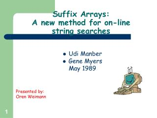 Suffix Arrays: A new method for on-line string searches