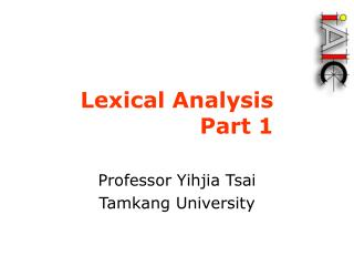 Lexical Analysis Part 1