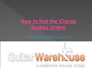How to find the Cheap Guitars Online