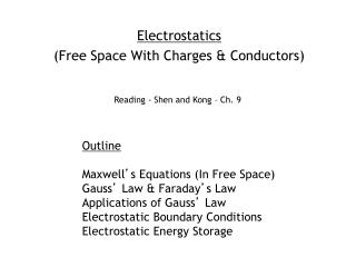 Electrostatics (Free Space With Charges & Conductors)