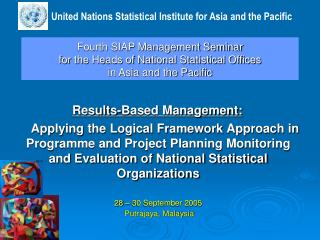 Fourth SIAP Management Seminar for the Heads of National Statistical Offices in Asia and the Pacific