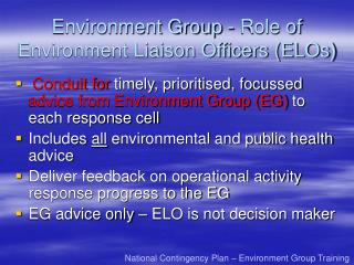 Environment Group - Role of Environment Liaison Officers (ELOs)