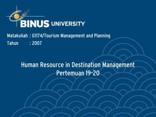 Human Resource in Destination Management Pertemuan 19-20