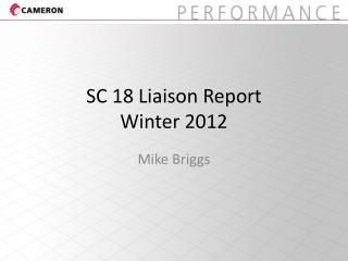 SC 18 Liaison Report Winter 2012
