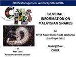 CITES Management Authority MALAYSIA