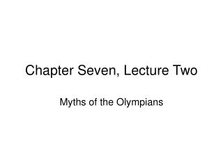 Chapter Seven, Lecture Two
