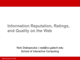 Information Reputation, Ratings, and Quality on the Web