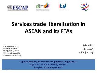 Services trade liberalization in ASEAN and its FTAs