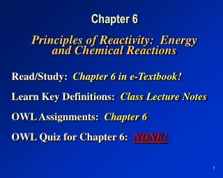 Chapter 6 Principles of Reactivity:  Energy and Chemical Reactions