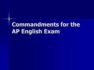 Commandments for the AP English Exam