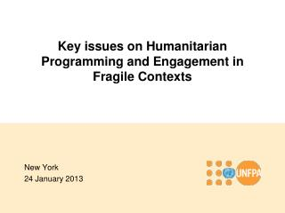 Key issues on Humanitarian Programming and Engagement in Fragile Contexts