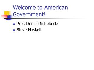 Welcome to American Government!