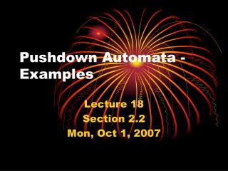 Pushdown Automata - Examples