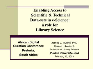 Enabling Access to  Scientific & Technical   Data-sets in e-Science:  a role for  Library Science
