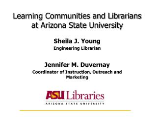 Learning Communities and Librarians at Arizona State University