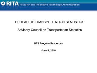 BUREAU OF TRANSPORTATION STATISTICS Advisory Council on Transportation Statistics
