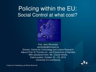 Policing within the EU: Social Control at what cost?