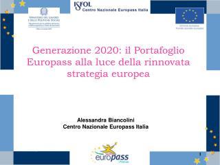 Generazione 2020: il Portafoglio Europass alla luce della rinnovata strategia europea