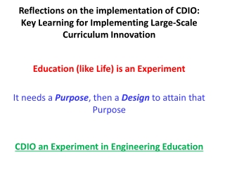 Education (like Life) is an Experiment