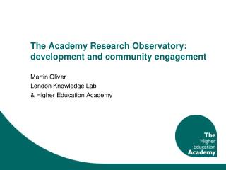 The Academy Research Observatory: development and community engagement
