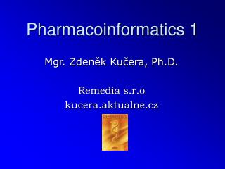 Pharmacoinformatics 1