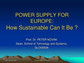 POWER SUPPLY FOR EUROPE: How Sustainable Can It Be ?
