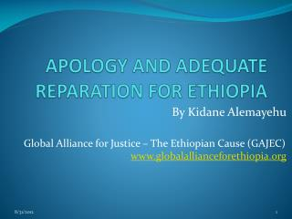 APOLOGY AND ADEQUATE REPARATION FOR ETHIOPIA