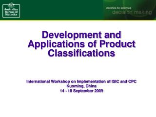 Development and Applications of Product Classifications