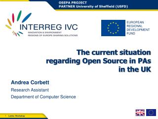 The current situation regarding Open Source in PAs in the UK