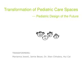 Transformation of Pediatric Care Spaces