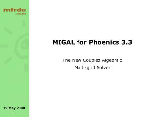 MIGAL for Phoenics 3.3