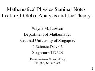 Mathematical Physics Seminar Notes Lecture 1 Global Analysis and Lie Theory