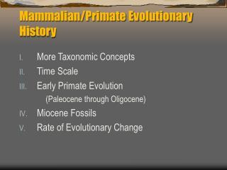 Mammalian/Primate Evolutionary History