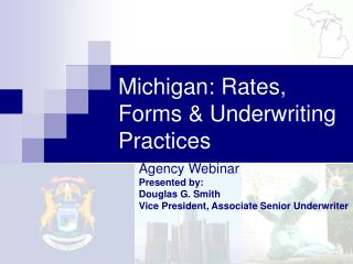 Michigan: Rates, Forms & Underwriting Practices
