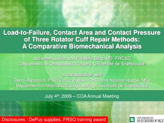 Load-to-Failure, Contact Area and Contact Pressure of Three Rotator Cuff Repair Methods: A Comparative Biomechanical An