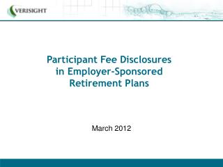 Participant Fee Disclosures in Employer-Sponsored Retirement Plans