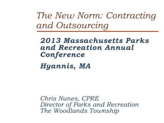 The New Norm: Contracting and Outsourcing