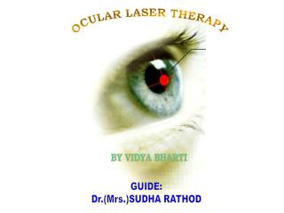 OCULAR LASER THERAPY