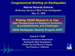 Putting USGS Research to Use: User Perspectives on Research Evolution, Accomplishments, and Challenges USGS Earthquake H