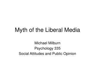 Myth of the Liberal Media