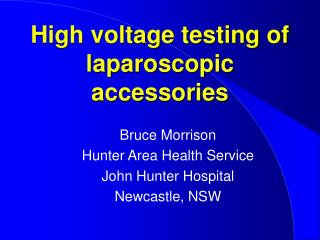 High voltage testing of laparoscopic accessories