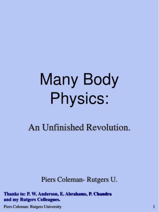 Many Body Physics: