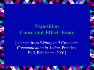 Exposition Cause-and-Effect  Essay