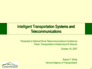 Intelligent Transportation Systems and Telecommunications