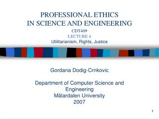Gordana Dodig-Crnkovic Department of Computer Science and Engineering Mälardalen University 2007