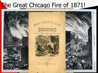 The Great Chicago Fire of 1871!