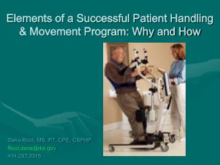 Elements of a Successful Patient Handling  Movement Program: Why and How