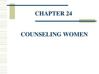 CHAPTER 24  COUNSELING WOMEN