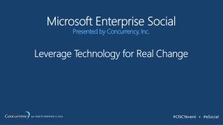 MS Enterprise Social: SharePoint, Office 365, Lync,