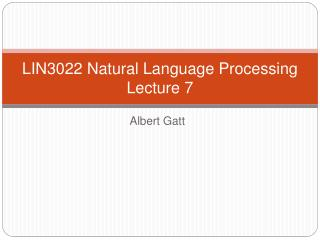 LIN3022 Natural Language Processing Lecture 7